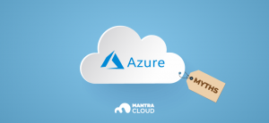 microsoft azure cloud myths